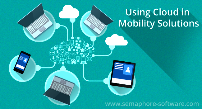 Using Cloud in Mobility Solutions