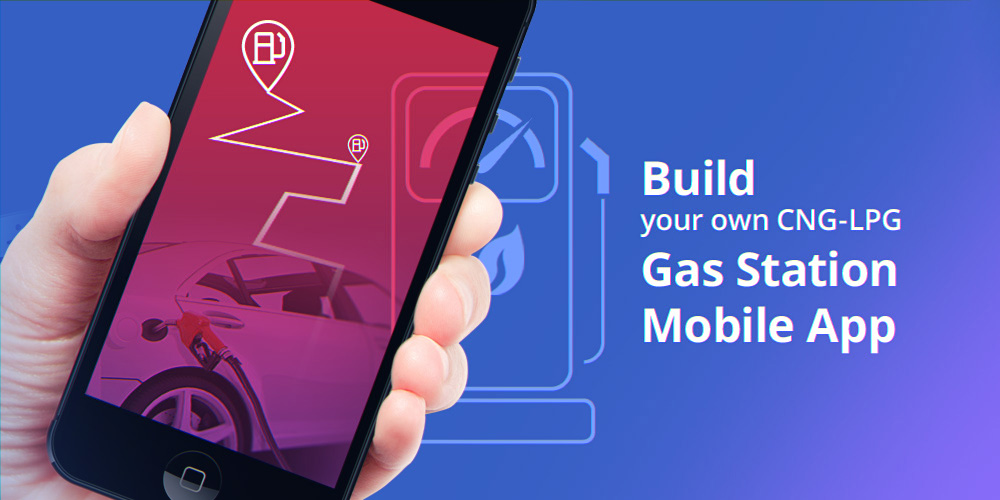 Build your own CNG-LPG Gas Station Mobile App