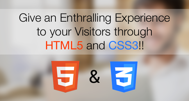 HTML5 and CSS3 Benefits