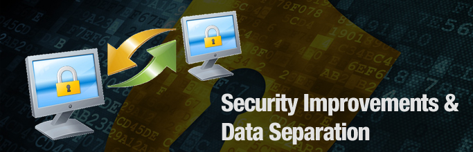 Security-Improvements-&-Data-Separation