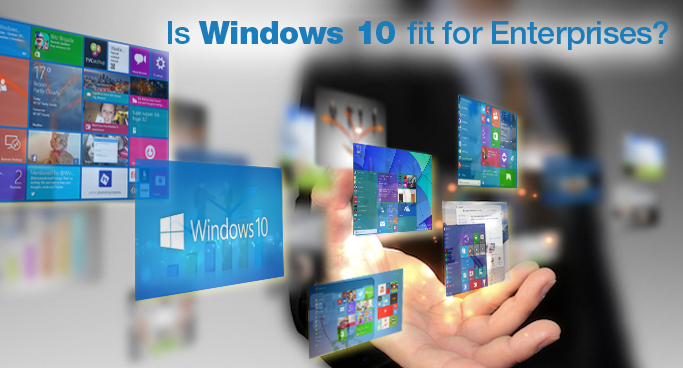 windows 10 for enterprises