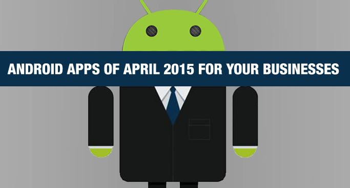 Best Free Android Apps of April 2015