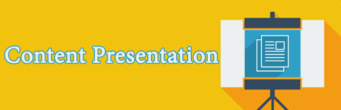 Content Presentation