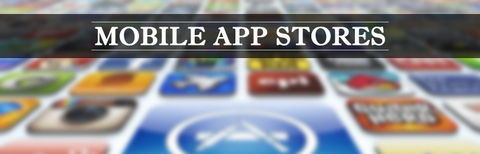 Mobile App Stores
