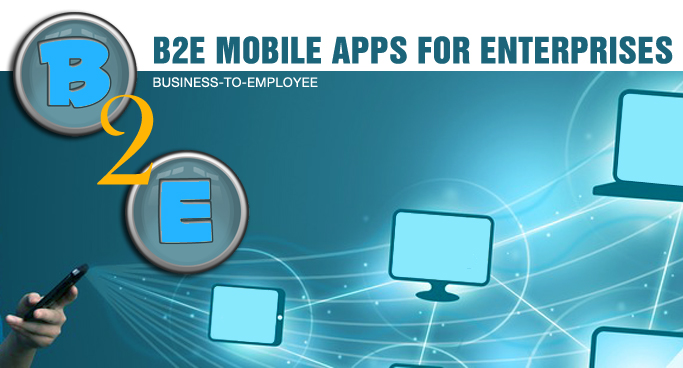 B2E enterprise Mobile Apps development