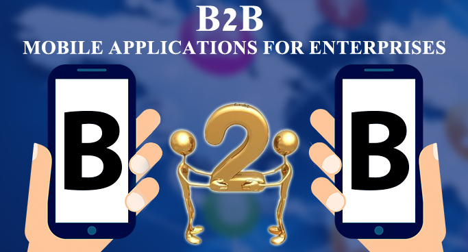 B2B Enterprise Mobile App Development