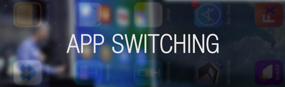 ios 9 App Switching