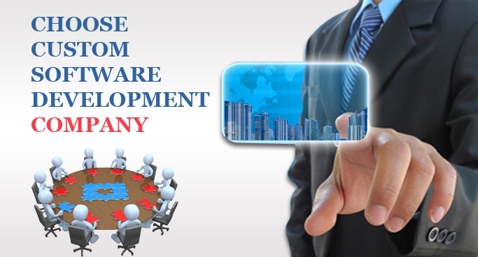 Choosing a Custom Software Development Company