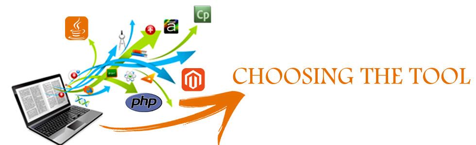Choosing the Tool
