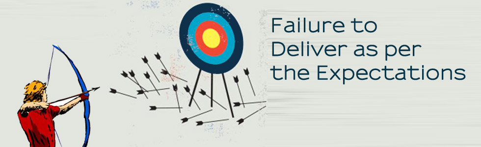 Failure-to-Deliver-as-per-the-Expectations