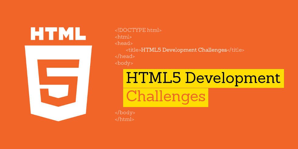 HTML5 challenges for developers
