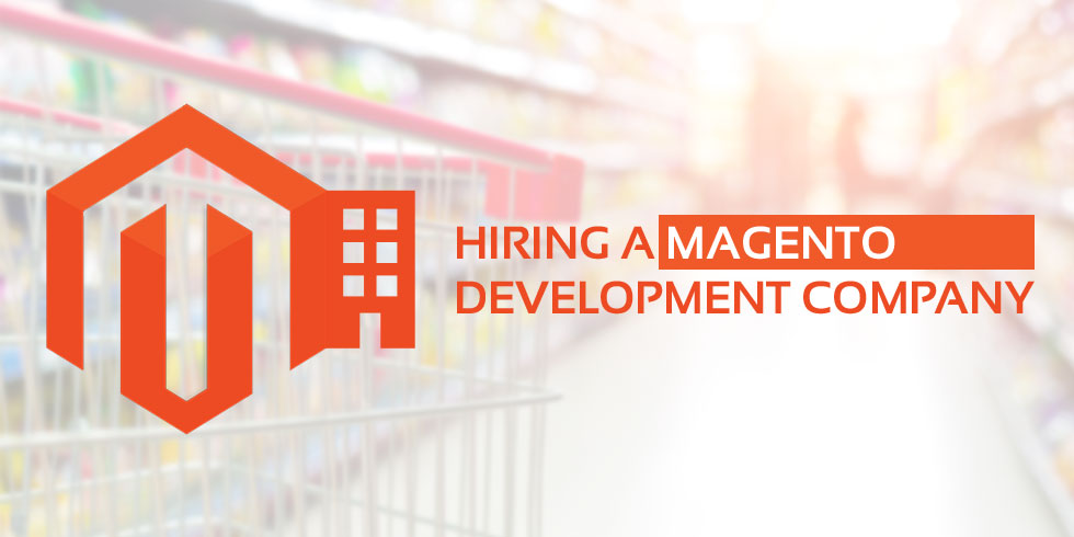 Hire Magento Development Company