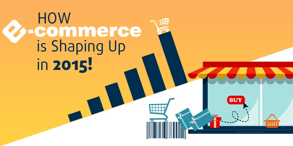 eCommerce Shaping Up in 2015