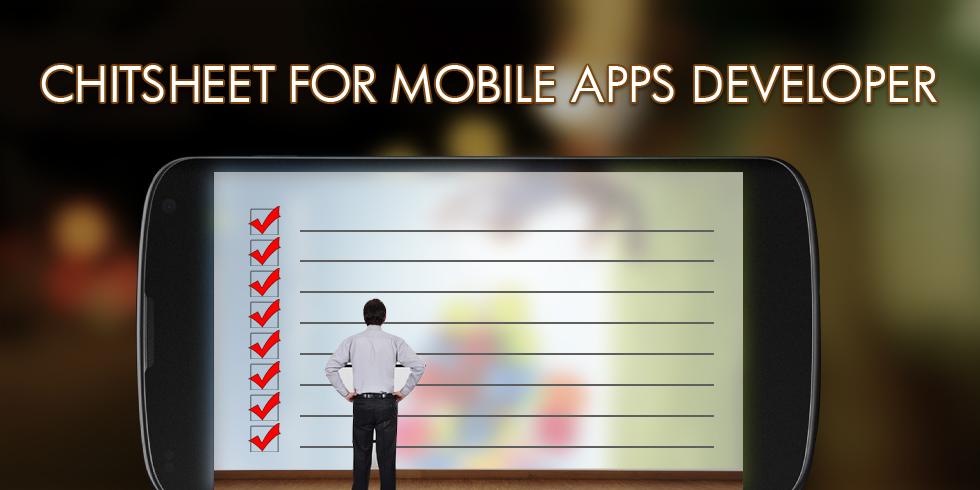 11 Point Checklist Every Mobile App Developer