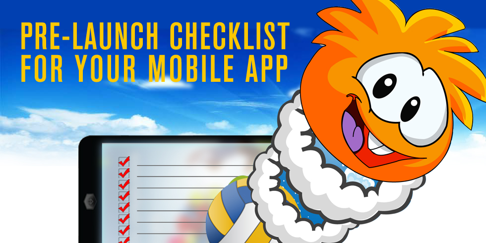 Pre-Launch Checklist for your Mobile App