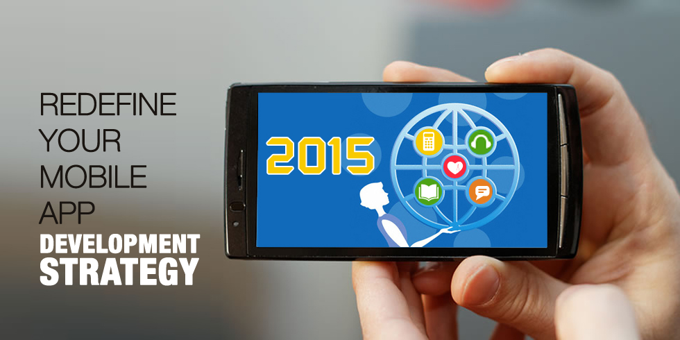 Mobile App Development Strategy 2015