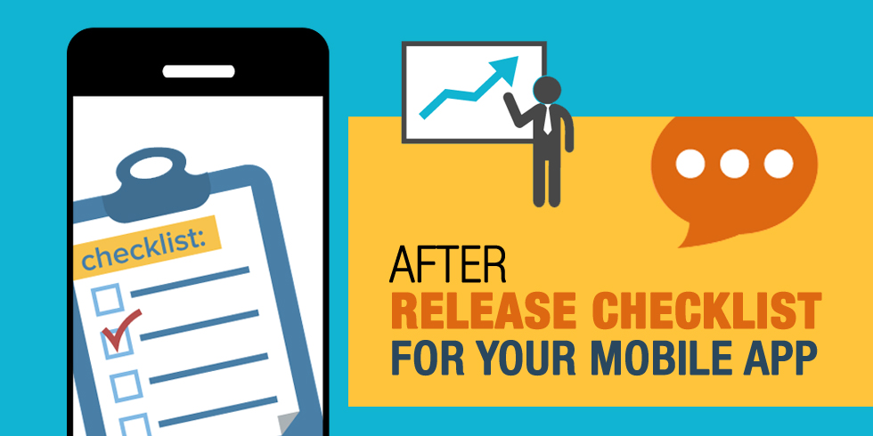 After Release Checklist for your Mobile App
