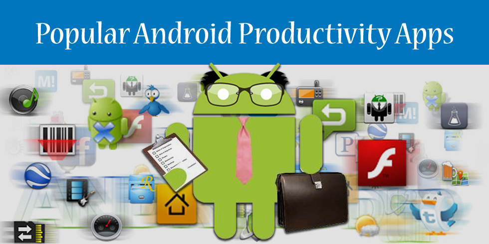 Top 10 Productivity Android Business Apps
