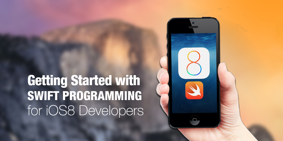 Swift Programming for iOS8 Developers