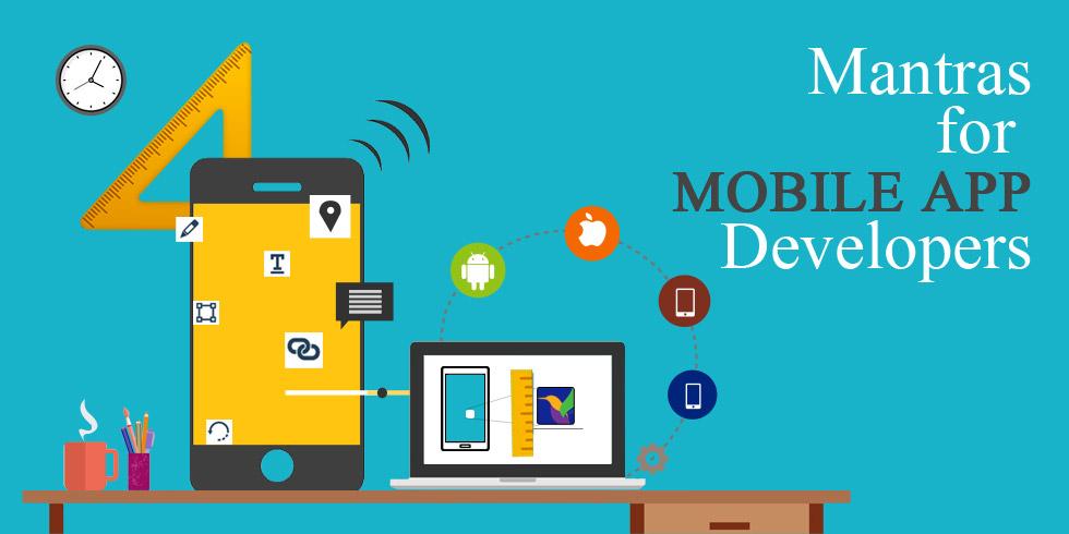Design Mantras for Mobile App Developers