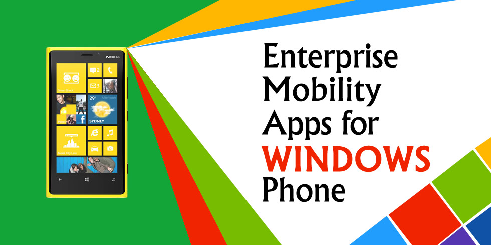 Enterprise Mobility Apps for Windows Phone