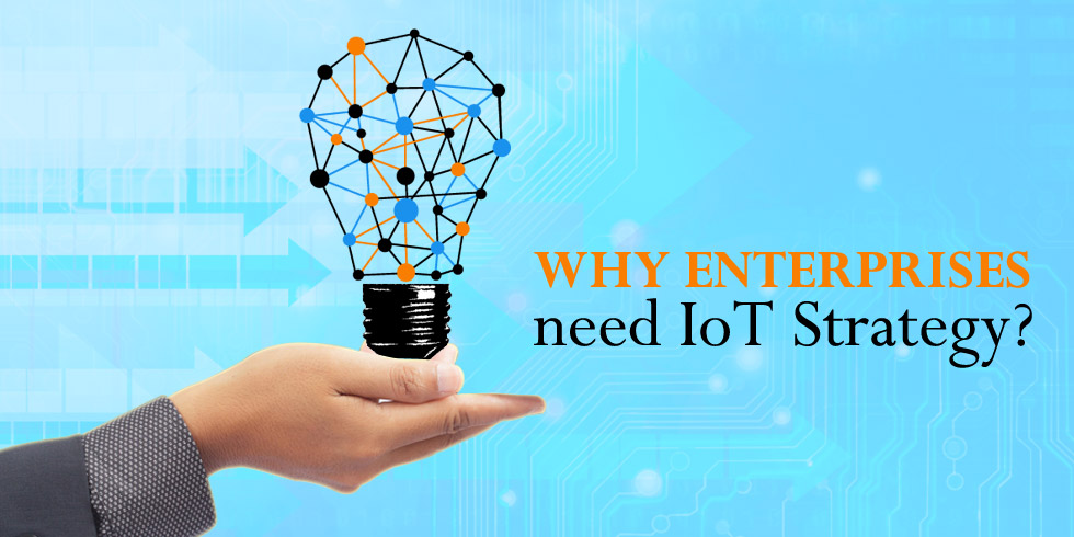 IoT Strategy for Enterprises