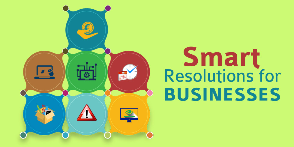 7 Smart Resolutions for Businesses