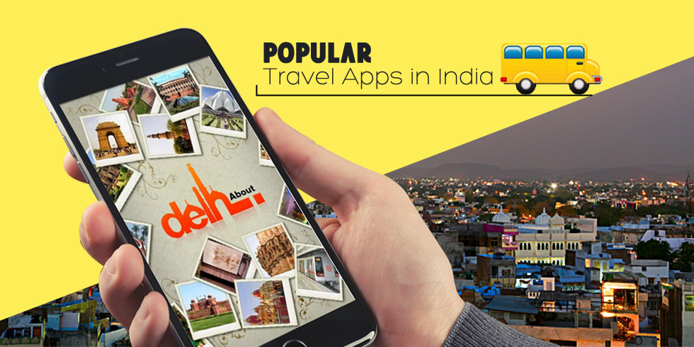 Top 5 Travel Apps for Holiday India