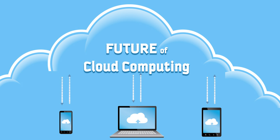 5 Predictions on Future of Cloud Computing