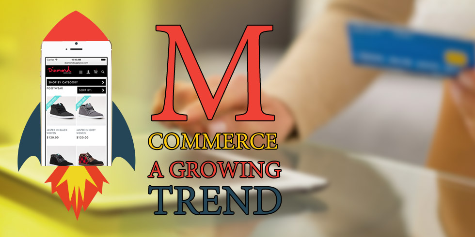 mCommerce - A Growing Trend
