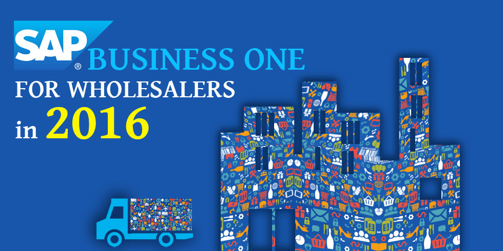 SAP Business One Will Help Wholesalers