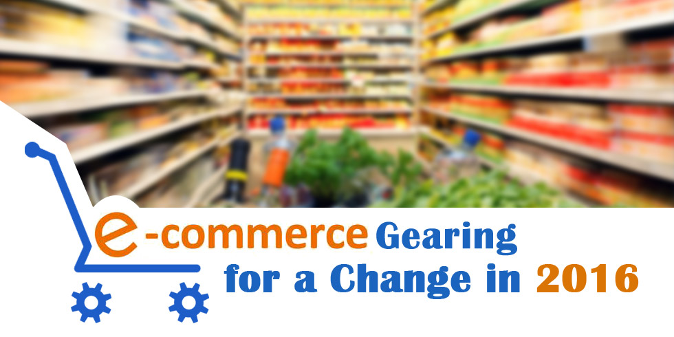 E-commerce Gearing for a Change in 2016?