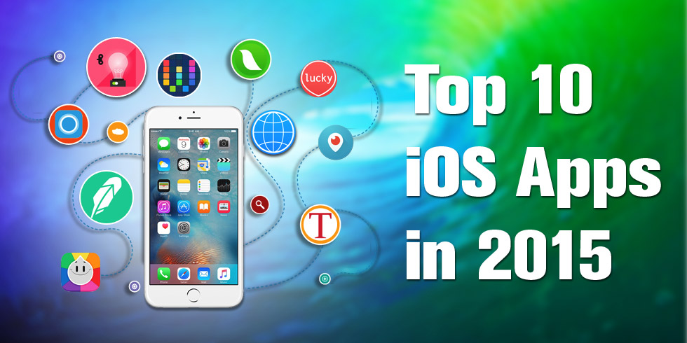 Top 10 iOS Apps in 2015