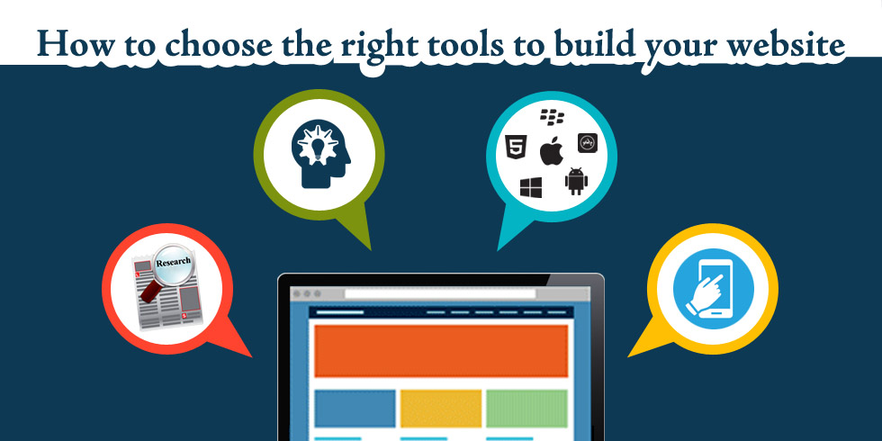 choose the right tools to build your website
