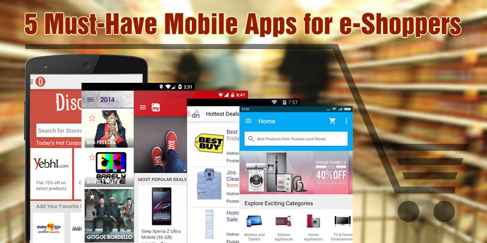 Top Mobile Apps for e-Shoppers