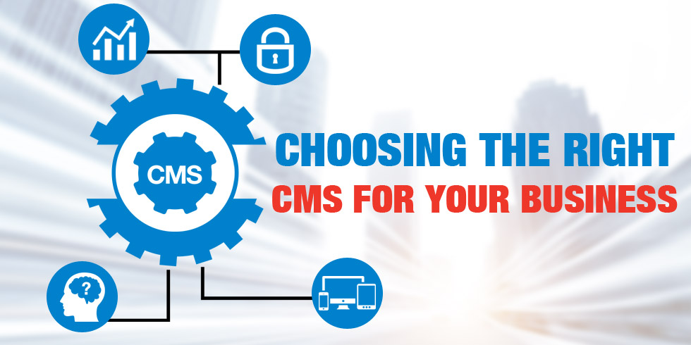 Choose right cms for your business website