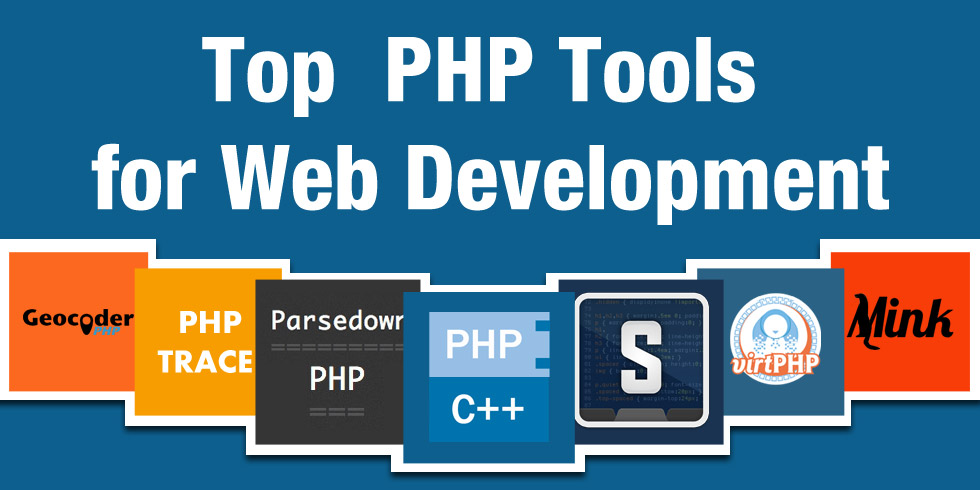Top PHP Tools for Web Development
