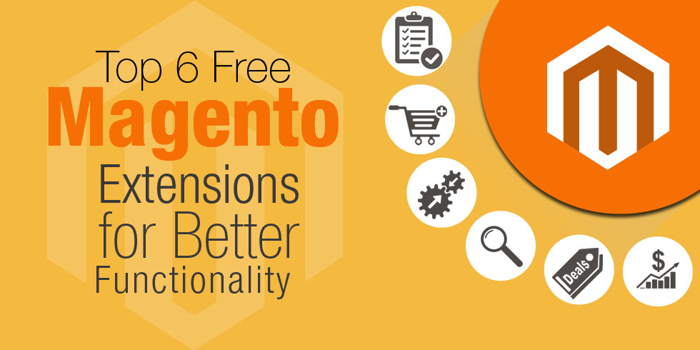 Top 6 Free Magento Extensions for Better Functionality