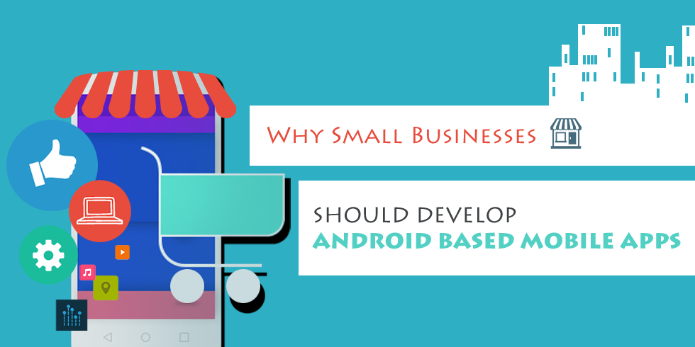 Android Mobile App for Small Business
