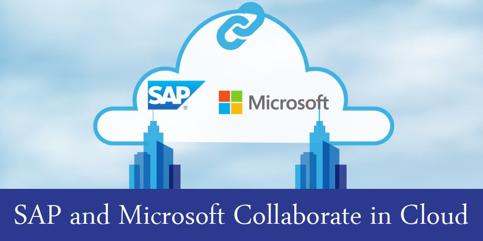 SAP Meets Microsoft Cloud to Revamp Digital Transformations