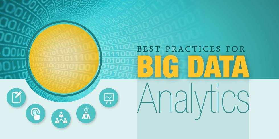 Best Practices for Big Data Analytics