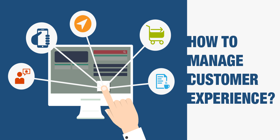 How to Manage Customer Experience?