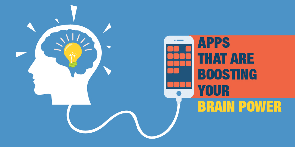 Apps That Are Boosting Your Brain Power