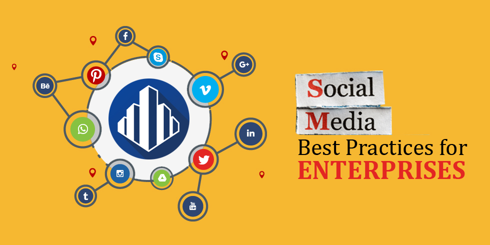Social Media Best Practices for Enterprises
