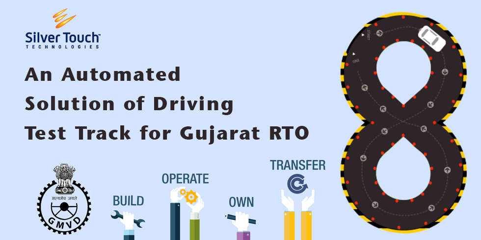 An Automated Solution of Driving Test Track for Gujarat RTO