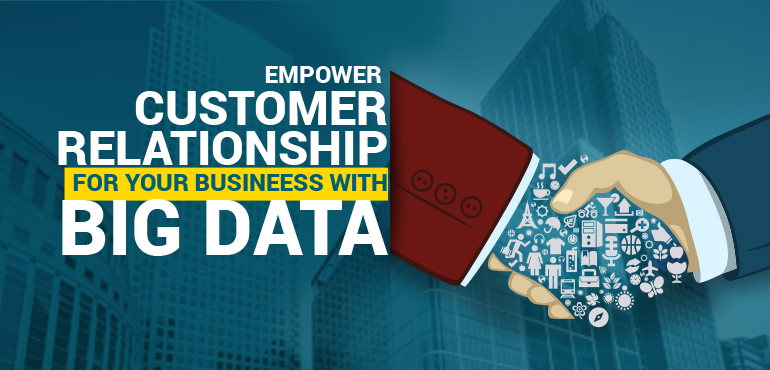 How Big Data Analytics Helps In Delivering More Value to Your Customers