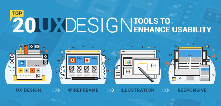 Top 20 UX Design Tools to Enhance Usability