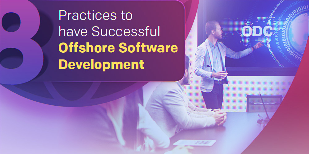 Proven Practices for Offshore Software Development