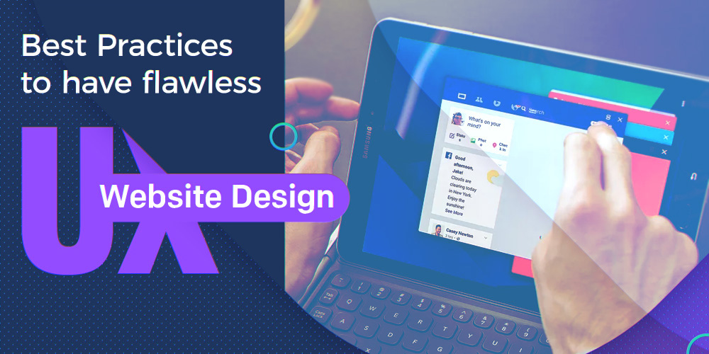 Best Practices For Flawless UX Website Design
