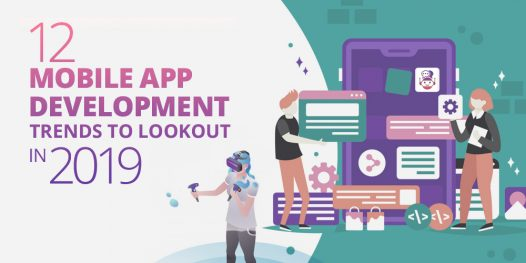 Crucial Mobile App Development Trends That Will Matter in 2019